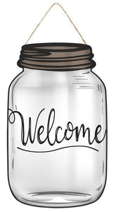 "Welcome Mason Jar 10""x6"" AP8399"