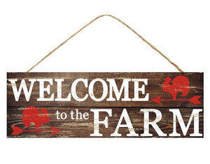 "Welcome To The Farm 15""x5"" AP8093"