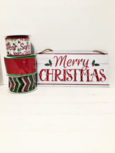 Load image into Gallery viewer, Merry Christmas sign w/ribbon