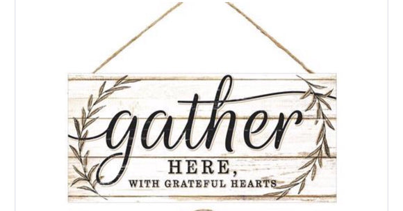 "Gather Here 12.5""X6"""