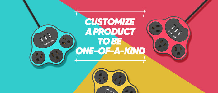 Customize to Make One-of-A-Kind Product