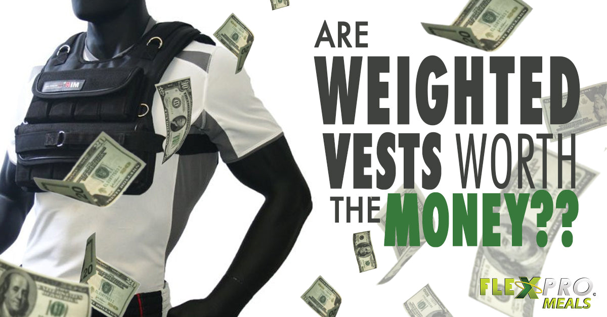 FlexPro Blog- Are Weighted Vests Worth the Money?