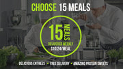 Choose 15 Meals / Delivery