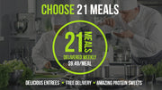 Choose 21 Meals / Delivery