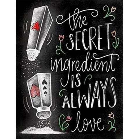 CHALKBOARD QUOTES - SECRET INGREDIENT IS LOVE Diamond Painting Kit - DAZZLE CRAFTER