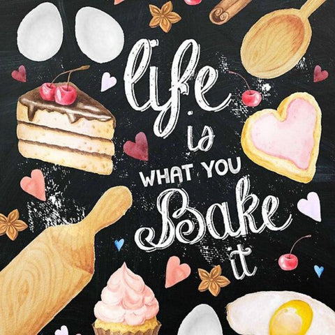 CHALKBOARD QUOTES - LIFE IS WHAT YOU BAKE  Diamond Painting Kit - DAZZLE CRAFTER