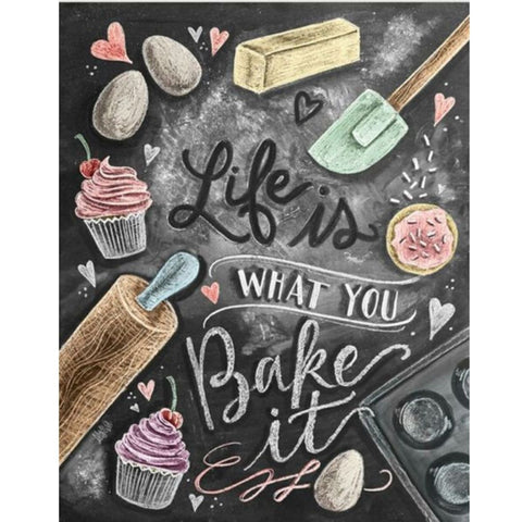 Image of CHALKBOARD QUOTES - LIFE IS WHAT YOU BAKE IT Diamond Painting Kit - DAZZLE CRAFTER