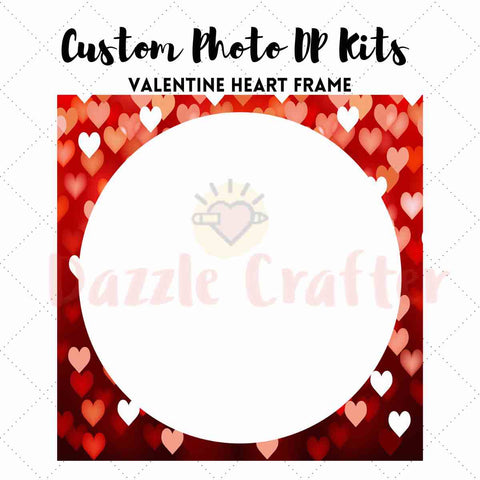 CUSTOM PHOTO WITH VALENTINE HEART FRAME - MAKE YOUR OWN DIAMOND PAINTING