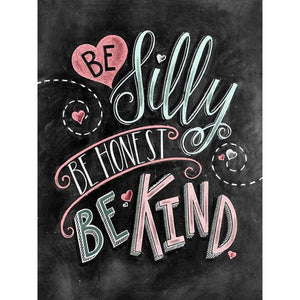 CHALKBOARD QUOTES - BE SILLY BE HONEST Diamond Painting Kit - DAZZLE CRAFTER
