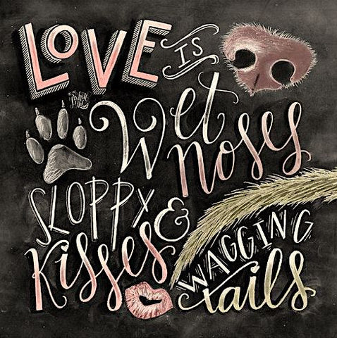 CHALKBOARD QUOTES - LOVE IS WET NOSES Diamond Painting Kit - DAZZLE CRAFTER