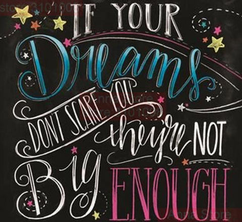 CHALKBOARD QUOTES - IF YOUR DREAMS Diamond Painting Kit - DAZZLE CRAFTER
