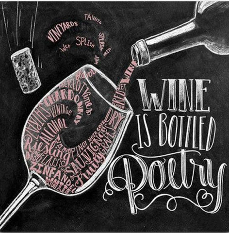 WINE IS BOTTLED POETRY Chalkboard Diamond Painting Kit - DAZZLE CRAFTER