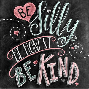 BE SILLY BE HONEST Diamond Painting Kit - DAZZLE CRAFTER