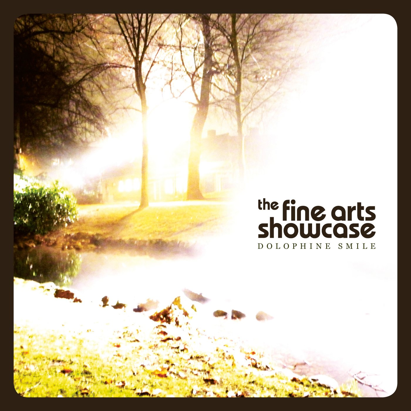 The Fine Arts Showcase - Dolophine Smile (CD)
