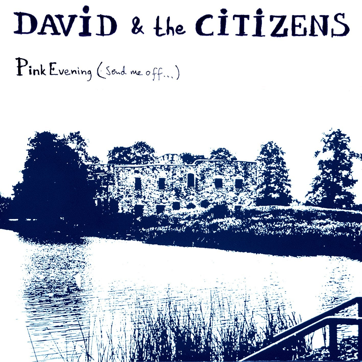David & the Citizens - Pink Evening (Send Me Off…) (CD Single)
