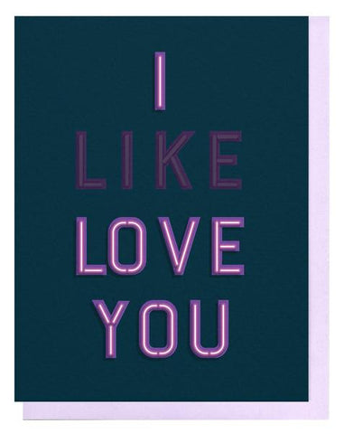 I LIKE LOVE YOU CARD