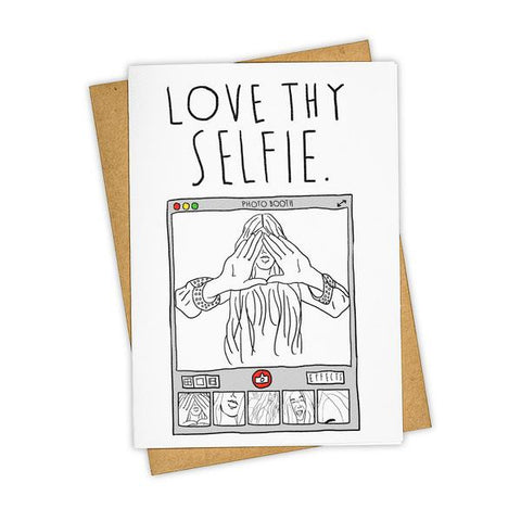 LOVE THY SELFIE CARD