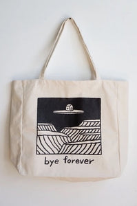 XL Tote: Bye Forever
