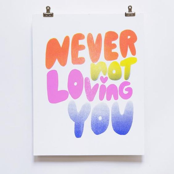 Never Not Loving You Risograph Print