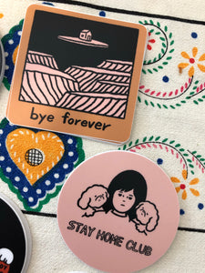 Stay Home Club Stickers