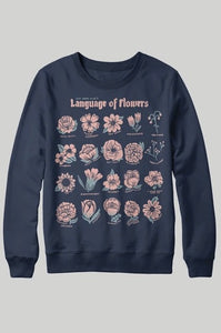 Language of Flowers Sweatshirt