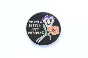 No One's Better Enamel Pin
