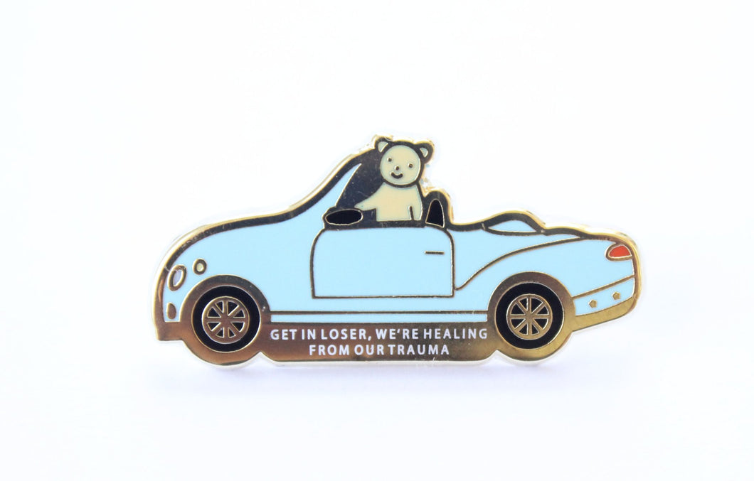 Get in Loser Car Enamel Pin