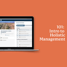 Load image into Gallery viewer, 101: Introduction to Holistic Management