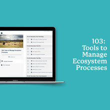 Load image into Gallery viewer, 103: Tools to Manage Ecosystem Processes