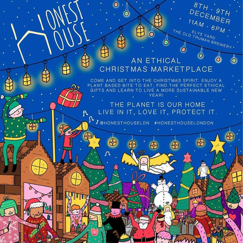 Honest House Christmas Market at Elys Yard Truman Brewery's 8th and 9th of December