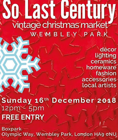 So Last Century Vintage Fair Boxpark Wembley 16th December 2018
