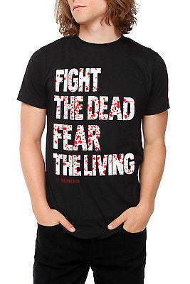 "The Walking Dead ""Fight The Dead, Fear The Living"" Shirt"