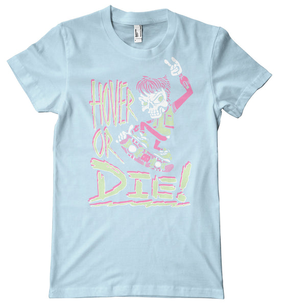 Hover Or Die Premium T-Shirt