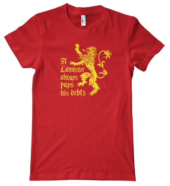 A Lannister Always Pays His Debts American Apparel T-Shirt