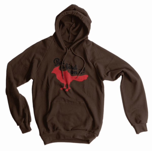 Portlandia, Bird on It American Apparel hoodie