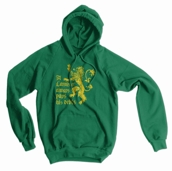 A Lannister Always Pays His Debts American Apparel Hoodie