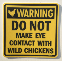 Chicken Sign Sticker