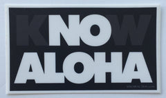 Know Aloha sticker