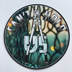 Can't Hold UsDown Sticker