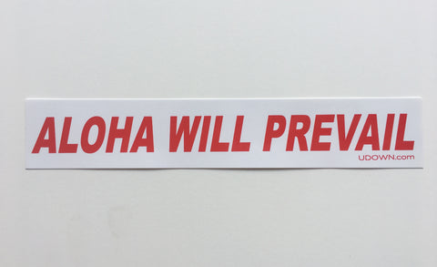 Aloha Will Prevail bumper