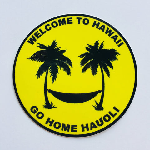 Go Home Happy sticker