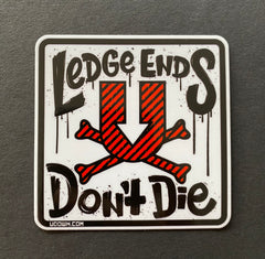 Ledge Ends Don't Die Sticker