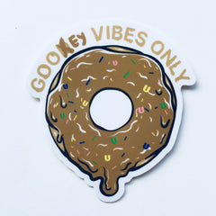 Gooey vibes only