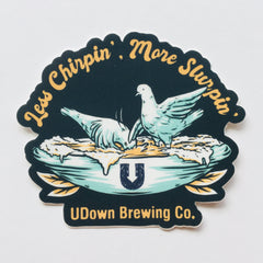 Less Chirpin' sticker