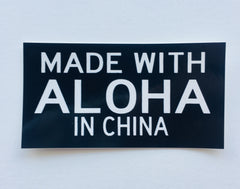 Made with Aloha in China