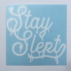 Stay Slept sticker
