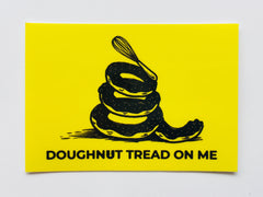 Doughnut Tread On Me Sticker