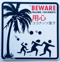 "Actual ""Falling Coconuts"" sign (1 footer)"