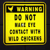 "Actual ""chickens"" sign"