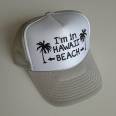 I'm in Hawaii Beach Trucker